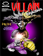 Villain:Origins Pride and Eddie